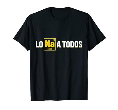 Lo Sodio A Todos - Los Odio a Todos - Química Camiseta