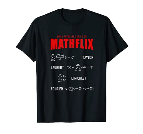 Mathflix Fórmulas matemáticas favoritas de series temporales Camiseta