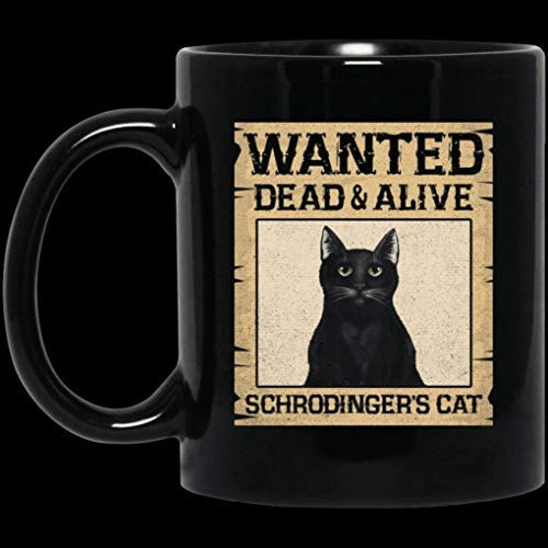 N\A Wanted Dead and Alive Schrodinger & rsquo; s Cat Science Lover Taza de café...