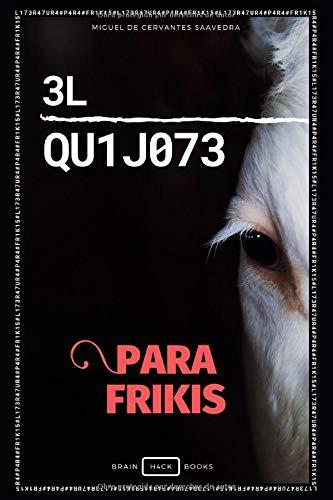 Libro para frikis Don Quijote Versión libro para informáticos