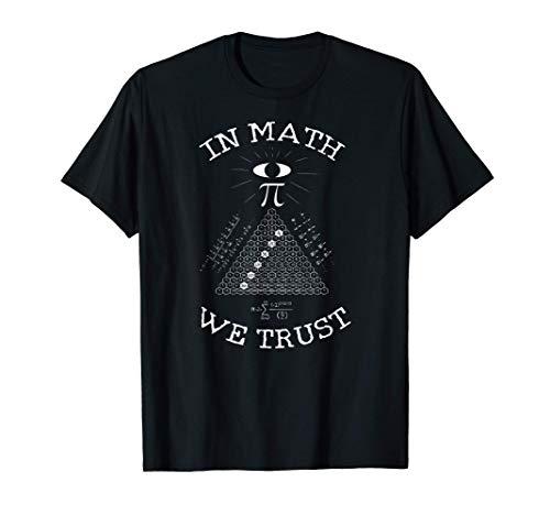 En matemáticas confiamos en Pi Day Pyramid Mathematics Geek Camiseta