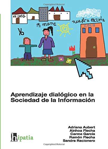 Aprendizaje Dialógico En La Sociedad De La Información
