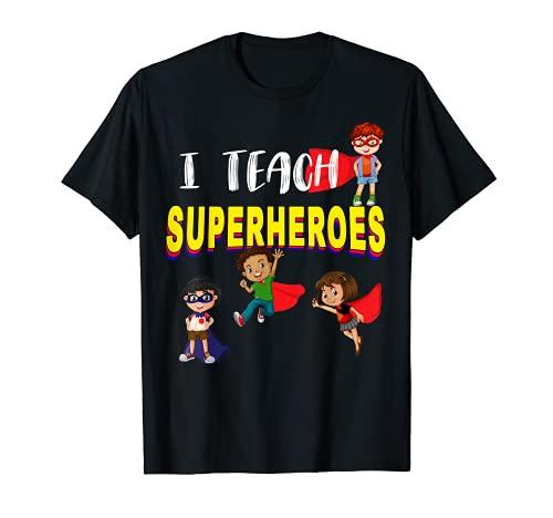 Camiseta con texto en inglés 'I Teach Superheroes - Camiseta para profesores de...