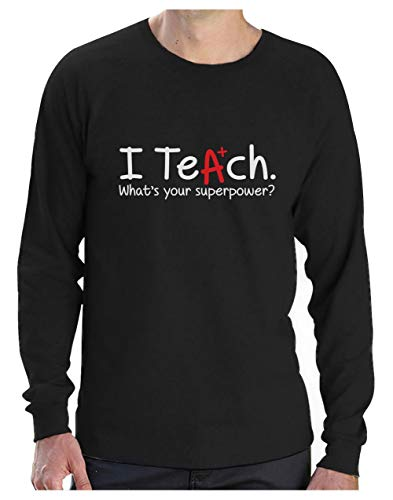 Camiseta de Manga Larga para Hombre - I Teach Whats Your Superpower? - Regalo...