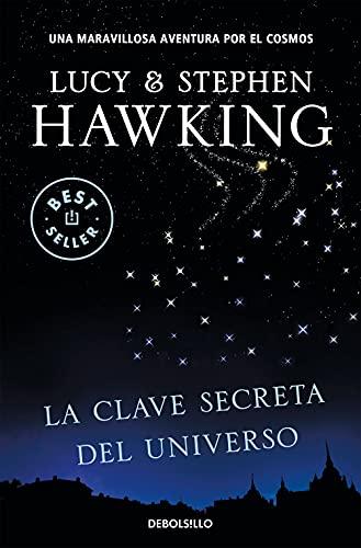 La clave secreta del universo (La clave secreta del universo 1): Una maravillosa...