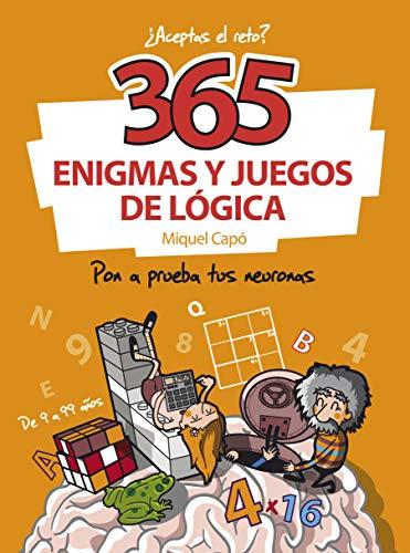 365 enigmas y juegos de lógica: Pon a prueba tus neuronas (No ficción...