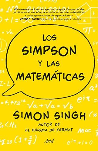 Los Simpson y las matemáticas: Simon Singh autor de El enigma de Fermat...