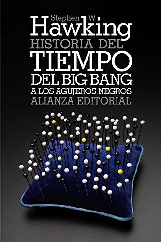 Historia del tiempo: Del big bang a los agujeros negros (El libro de bolsillo -...