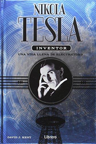 Una vida llena de Electricidad, Nikola Tesla