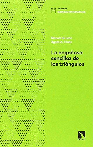 La Engañosa Sencillez de los Triángulos, De la Fórmula de Herón a la...
